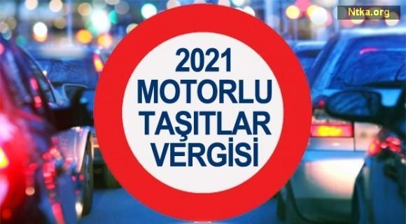 2021 motorlu taşıtlar vergisi
